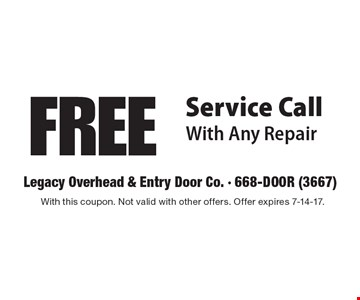 FREE Service Call With Any Repair. With this coupon. Not valid with other offers. Offer expires 7-14-17.