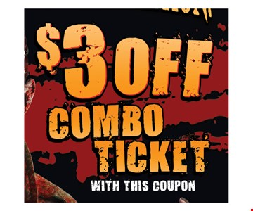 $3 off Combo Ticket