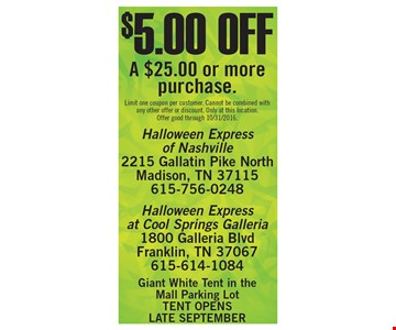 $5.00 Off a $25.00 or more purchase
