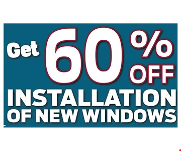 Get 60% Off Installation of New Windows