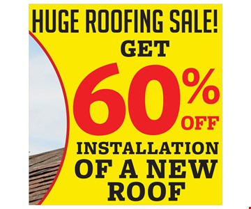 60% Off Installation Of A New Roof