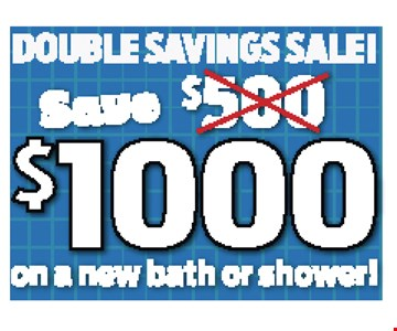 Save $1000 On A New Bath Or Shower