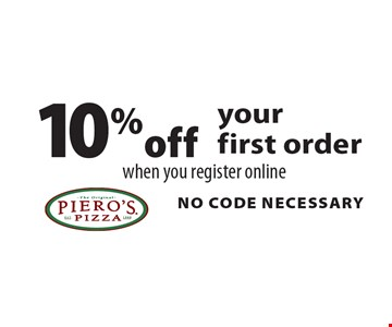 10% off your first order when you register online. NO CODE NECESSARY.