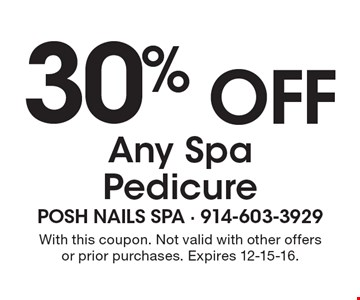 30% off Any Spa Pedicure. With this coupon. Not valid with other offers or prior purchases. Expires 12-15-16.