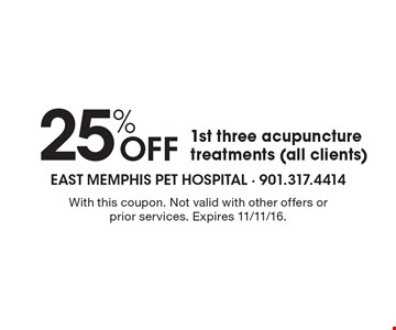 25% Off 1st three acupuncture treatments (all clients). With this coupon. Not valid with other offers or prior services. Expires 11/11/16.