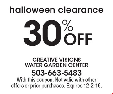halloween clearance 30% Off. With this coupon. Not valid with other offers or prior purchases. Expires 12-2-16.