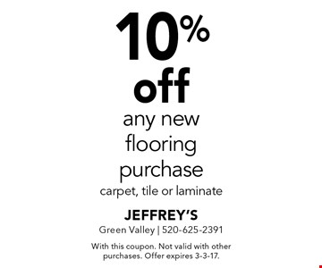 10% off any new flooring purchase carpet, tile or laminate. With this coupon. Not valid with other purchases. Offer expires 3-3-17.