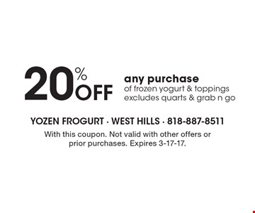 20% Off any purchase of frozen yogurt & toppings, excludes quarts & grab n go. With this coupon. Not valid with other offers or prior purchases. Expires 3-17-17.