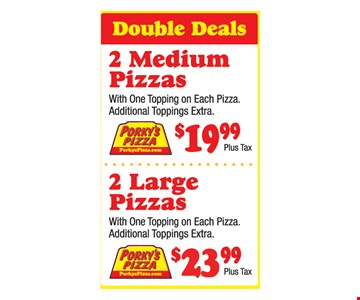 2 medium pizza $199.99 + tax OR 2 large pizzas $23.99 + tax