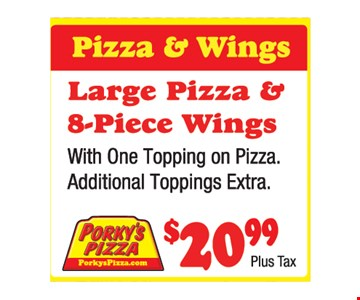 Large pizza and 8-piece wings $20.99 + tax
