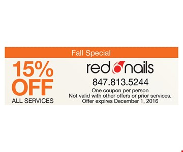 Fall Special - 15% off all services. One coupon per person. Not valid with other offers or prior services. Expires 12-1-16.