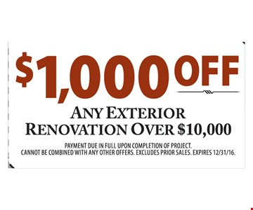 $1000 off any exterior renovation over $10000