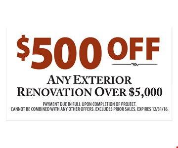 $500 off any exterior renovation over $5000