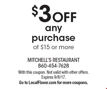 $3 Off any purchase of $15 or more. With this coupon. Not valid with other offers. Expires 9/8/17.Go to LocalFlavor.com for more coupons.