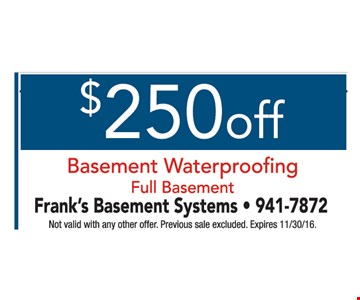 $250 off basement waterproofing full basement