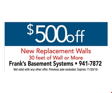$500 off new replacement walls 30 feet of wall or more