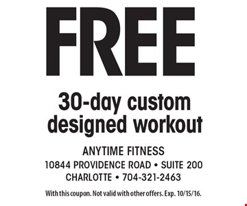 Free 30-day Get Started Plan! Stop by for details! With this coupon. Not valid with other offers. Exp. 11/20/16.