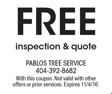 Free inspection & quote. With this coupon. Not valid with other offers or prior services. Expires 11/4/16.