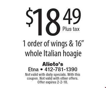 $18.49 Plus tax 1 order of wings & 16
