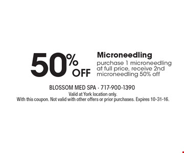 50% off Microneedling. Purchase 1 microneedling at full price, receive 2nd microneedling 50% off. Valid at York location only. With this coupon. Not valid with other offers or prior purchases. Expires 10-31-16.