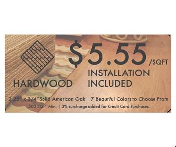 Hardwood Installation $5.55 sq. ft. Solid American Oak 2.25