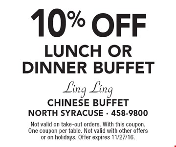 10% Off Lunch Or Dinner Buffet. Not valid on take-out orders. With this coupon. One coupon per table. Not valid with other offers or on holidays. Offer expires 11/27/16.