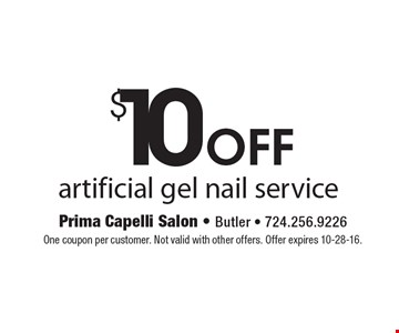 $10 Off Artificial Gel Nail Service. One coupon per customer. Not valid with other offers. Offer expires 10-28-16.
