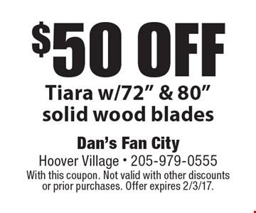 $50 off Tiara w/ 72