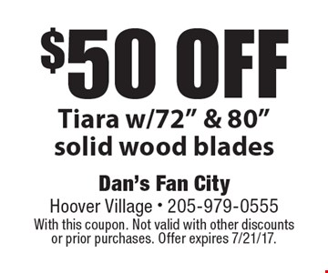 $50 off Tiara w/72