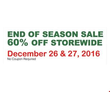 End of season sale. 60% off storewide.