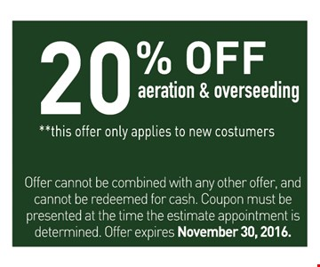 20% off aeration and overseeding