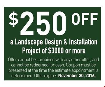 $250 off a landscape design and installation