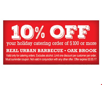 10% off any holiday catering order of $100 or more