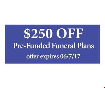$250 Off Pre-Funded Funeral Plans
