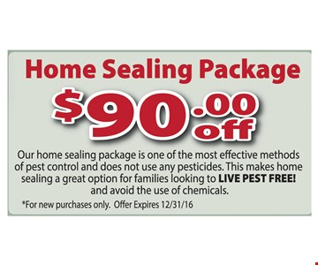 $90 off home sealing package.