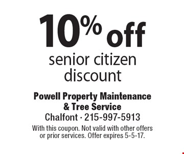 10% off senior citizen discount. With this coupon. Not valid with other offers or prior services. Offer expires 5-5-17.