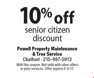 10% off senior citizen discount. With this coupon. Not valid with other offersor prior services. Offer expires 6-9-17.