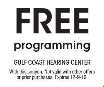 Free programming. With this coupon. Not valid with other offers or prior purchases. Expires 12-9-16.
