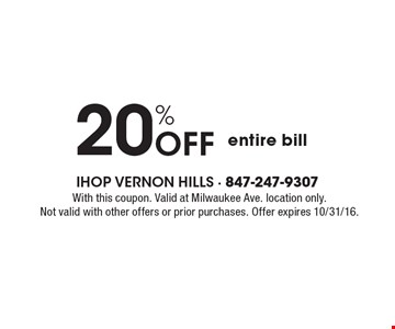 20% Off entire bill. With this coupon. Valid at Milwaukee Ave. location only. Not valid with other offers or prior purchases. Offer expires 10/31/16.