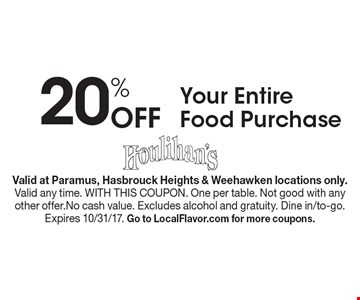 20% Off Your Entire Food Purchase. Valid at Paramus, Hasbrouck Heights & Weehawken locations only.Valid any time. WITH THIS COUPON. One per table. Not good with any other offer.No cash value. Excludes alcohol and gratuity. Dine in/to-go.Expires 10/31/17. Go to LocalFlavor.com for more coupons.