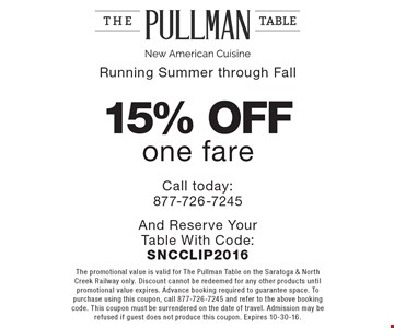 Running Summer through Fall – 15% off one fare. Call today: 877-726-7245 And Reserve Your Table With Code: SNCCLIP2016. The promotional value is valid for The Pullman Table on the Saratoga & North Creek Railway only. Discount cannot be redeemed for any other products until promotional value expires. Advance booking required to guarantee space. To purchase using this coupon, call 877-726-7245 and refer to the above booking code. This coupon must be surrendered on the date of travel. Admission may be refused if guest does not produce this coupon. Expires 10-30-16.