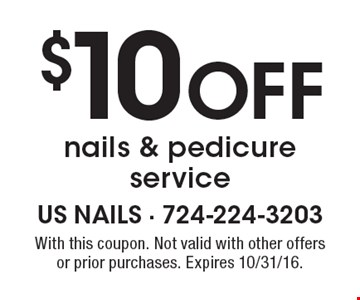 $10 Off nails & pedicure service. With this coupon. Not valid with other offers or prior purchases. Expires 10/31/16.