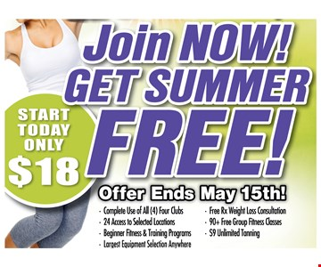 $18 to start and get summer free!