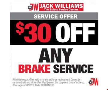 $30 Off Any Brake Service
