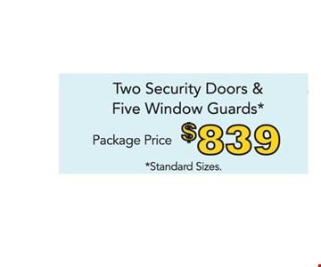 Two Security Doors & Five Window Guards $839