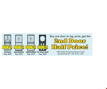 Buy one door at reg price, get the 2nd door half price