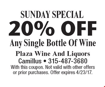 SUNDAY SPECIAL - 20% Off Any Single Bottle Of Wine. With this coupon. Not valid with other offers or prior purchases. Offer expires 4/23/17.