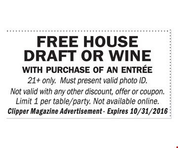 Free house draft or wine