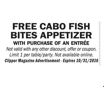 Free cabo fish bites appetizer