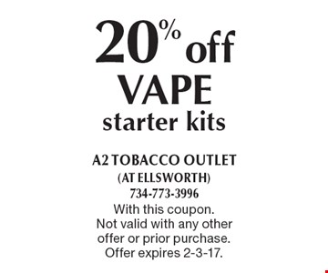 20% off VAPE starter kits. With this coupon. Not valid with any other offer or prior purchase. Offer expires 2-3-17.